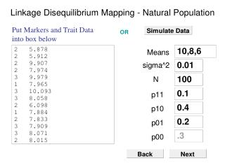 Linkage Disequilibrium Mapping - Natural Population