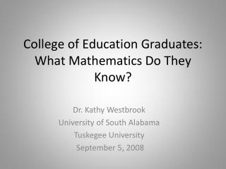 College of Education Graduates: What Mathematics Do They Know?