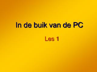 In de buik van de PC