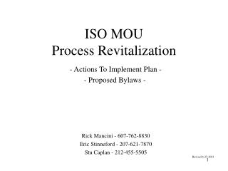 ISO MOU  Process Revitalization - Actions To Implement Plan -  - Proposed Bylaws -