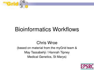 Bioinformatics Workflows