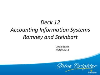 Deck 12  Accounting Information Systems Romney and Steinbart