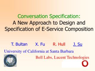 Conversation Specification: A New Approach to Design and Specification of E-Service Composition