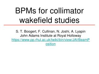 BPMs for collimator wakefield studies