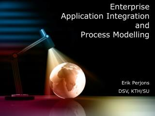 Enterprise  Application Integration and  Process Modelling