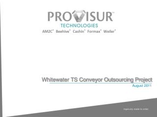 Whitewater TS Conveyor Outsourcing Project