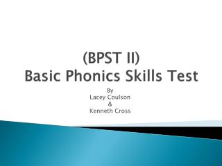 (BPST II) Basic Phonics Skills Test
