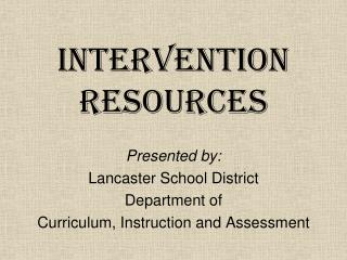 Intervention Resources