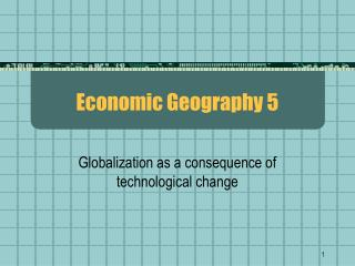 Economic Geography 5