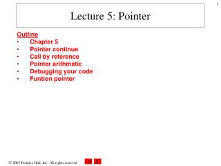 Lecture 5: Pointer