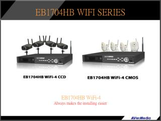 EB1704HB WiFi-4  Always makes the installing easier