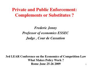 Private and Public Enforcement: Complements or Substitutes ?