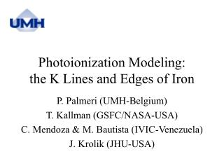 Photoionization Modeling:  the K Lines and Edges of Iron