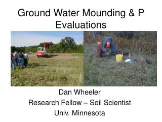 Ground Water Mounding & P Evaluations