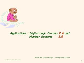Applications : Digital Logic Circuits  2.4  and  Number Systems      2.5