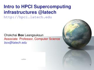 Intro to HPCI Supercomputing infrastructures @latech hpci.latech