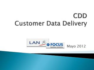 CDD Customer Data Delivery
