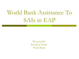 World Bank Assistance To SAIs in EAP