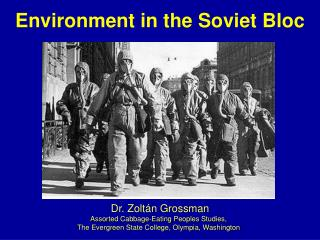 Environment in the Soviet Bloc