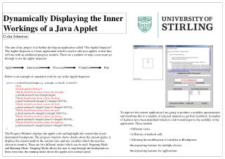 Dynamically Displaying the Inner  Workings of a Java Applet