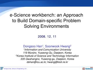 e-Science workbench:  an Approach to Build Domain-specific Problem Solving Environments