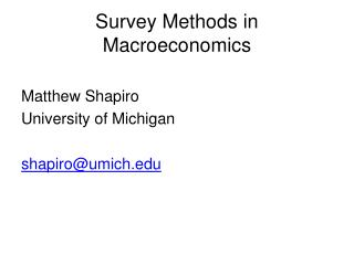 Survey Methods in Macroeconomics