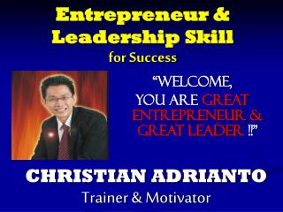 Entrepreneur & Leadership Skill for Success
