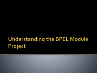 Understanding the BPEL Module Project