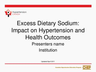 Excess Dietary Sodium: Impact on Hypertension and Health Outcomes