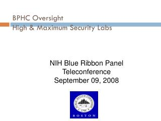 BPHC Oversight High & Maximum Security Labs