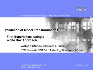 Validation of Model Transformations - First Experiences using a    White Box Approach