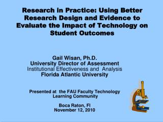 Research in Practice: Using Better Research Design and Evidence to Evaluate the Impact of Technology on  Student Outcome