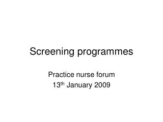 Screening programmes
