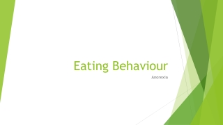 Biological explanations of Eating behavior