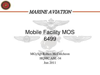 Mobile Facility MOS 6499