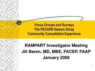 Focus Groups and Surveys The PECARN Seizure Study  Community Consultation Experience