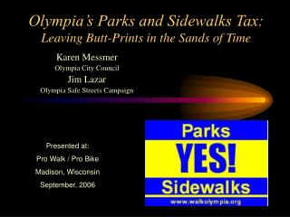 Olympia's Parks and Sidewalks Tax: Leaving Butt-Prints in the Sands of Time