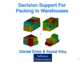 Decision Support For  Packing In Warehouses