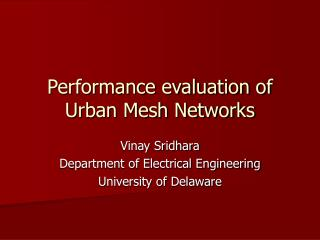 Performance evaluation of Urban Mesh Networks