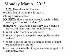 Monday March , 2013