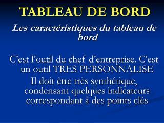 TABLEAU DE BORD