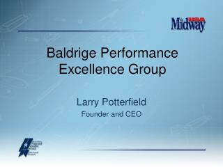 Baldrige Performance Excellence Group
