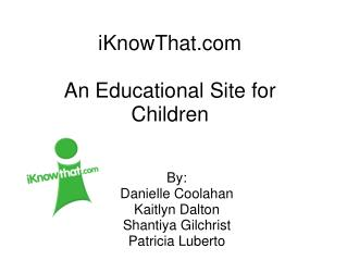 iKnowThat An Educational Site for Children