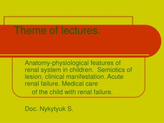 Theme of lectures.