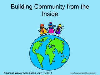Building Community from the Inside