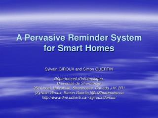A Pervasive Reminder System for Smart Homes