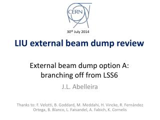 LIU external beam dump review External beam dump option A: branching off from LSS6