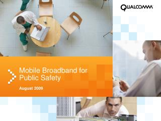 Mobile Broadband for Public Safety