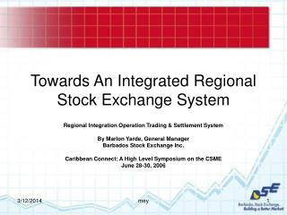Towards An Integrated Regional Stock Exchange System