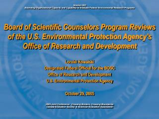 Lorelei Kowalski Designated Federal Official for the BOSC Office of Research and Development